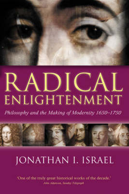 Radical Enlightenment - Jonathan I. Israel