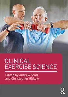 Clinical Exercise Science - Christopher Gidlow