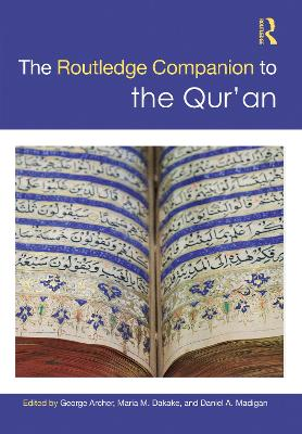 Routledge Companion to the Qur'an - Daniel A Madigan