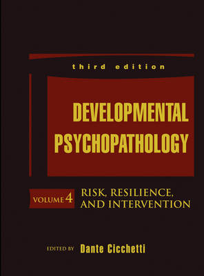 Developmental Psychopathology - Dante Cicchetti