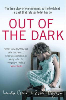 Out of the Dark - Dr. Robin Royston
