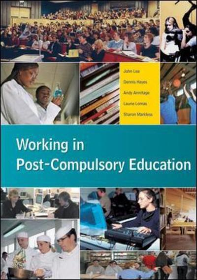 Working in Post-Compulsory Education - John Lea