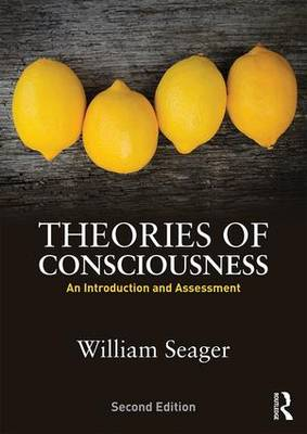Theories of Consciousness - William Seager
