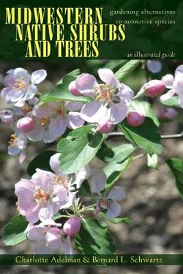 Midwestern Native Shrubs and Trees - Charlotte Adelman