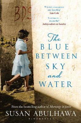 The blue between sky and water - Susan Abulhawa