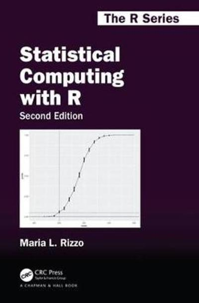 Statistical Computing with R, Second Edition - Maria L. Rizzo