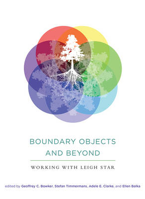 Boundary Objects and Beyond - Geoffrey C. Bowker