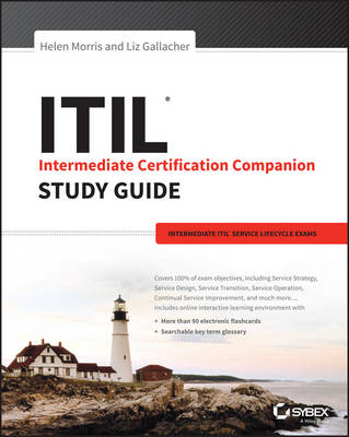 ITIL Intermediate Certification Companion Study Guide - Helen Morris