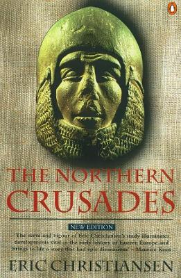 The Northern Crusades - Eric Christiansen