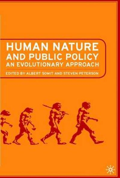 Human Nature and Public Policy - A. Somit