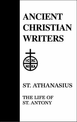 The Life of Antony - St.Athanasius