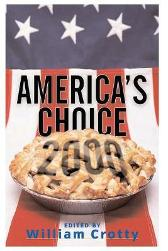 America's Choice 2000 - William Crotty