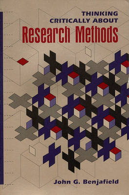 Thinking Critically About Research Methods - John G. Benjafield