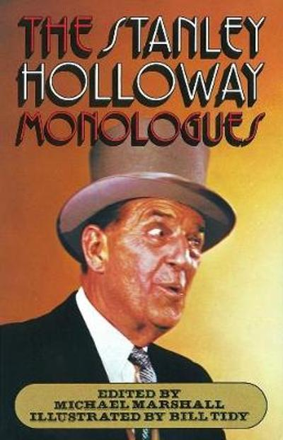 The Stanley Holloway Monologues - Michael Marshall