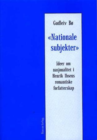 Nationale subjekter - Gudleiv Bø