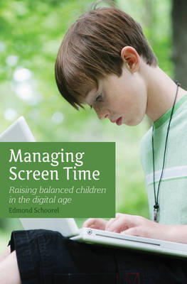 Managing Screen Time - Edmond Schoorel