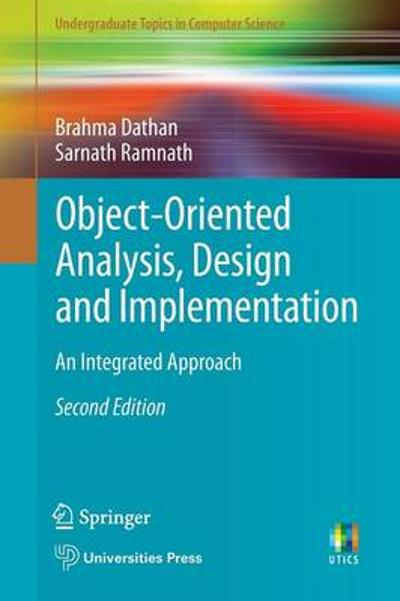 Object-Oriented Analysis, Design and Implementation - Brahma Dathan