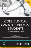 Core Clinical Cases for Medical Students - Joy Chang