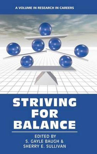 Striving for Balance - S. Gayle Baugh
