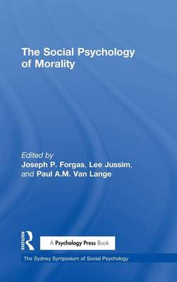 The Social Psychology of Morality - Joseph P. Forgas