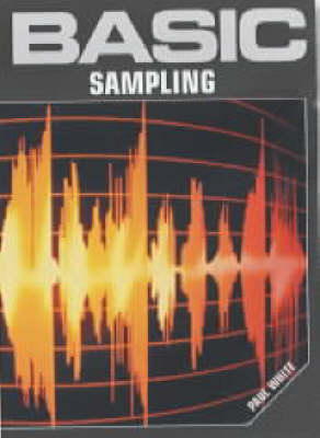 Basic Sampling - Paul White