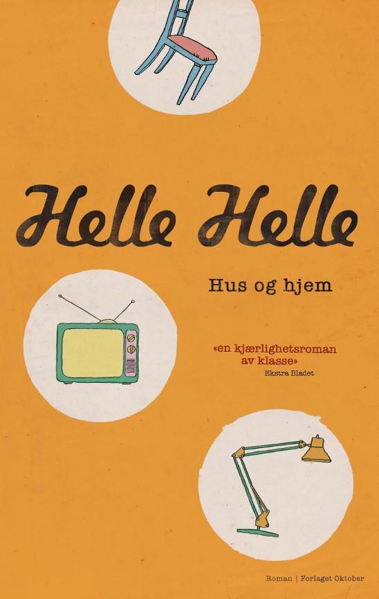 faf4a791 Hus og hjem - Helle Helle - Paperback (9788249516278) » Bokkilden