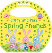 Carry and Play Spring Friends - Bloomsbury