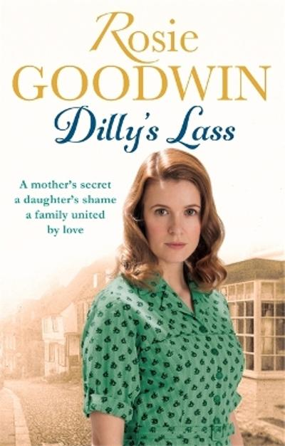 Dilly's Lass - Rosie Goodwin