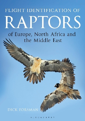 Flight Identification of Raptors of Europe, North Africa and the Middle East - Dick Forsman