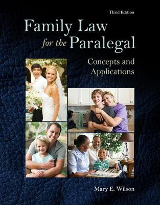 Family Law for the Paralegal - Mary E. Wilson