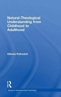 Natural-Theological Understanding from Childhood to Adulthood - Olivera Petrovich