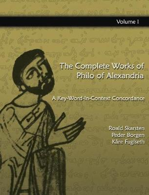 The Complete Works of Philo of Alexandria - Peder Borgen