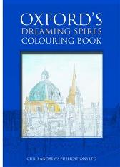 Oxford's Dreaming Spires Colouring Book - Chris Andrews Chris Andrews