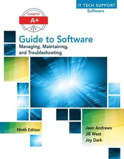 A+ Guide to Software - Jean Andrews