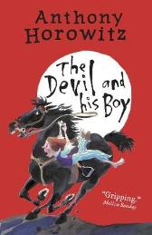 The Devil and His Boy - Anthony Horowitz