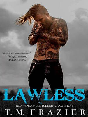 Lawless - T. M. Frazier