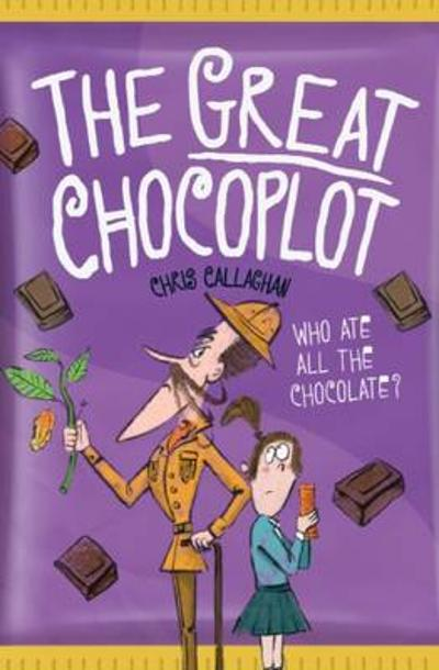 The Great Chocoplot - Chris Callaghan