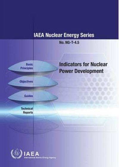 Indicators for nuclear power development - International Atomic Energy Agency