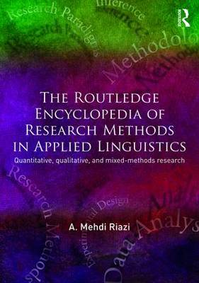The Routledge Encyclopedia of Research Methods in Applied Linguistics - A. Mehdi Riazi