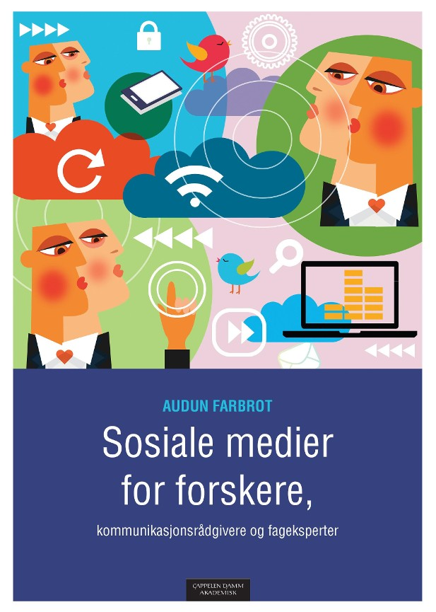 Sosiale medier for forskere, kommunikasjonsrådgivere og fageksperter PDF ePub