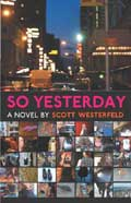 So Yesterday - Scott Westerfeld