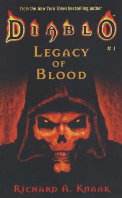 Diablo: Legacy of Blood - Richard A. Knaak