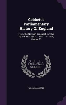 Cobbett's Parliamentary History of England - William Cobbett