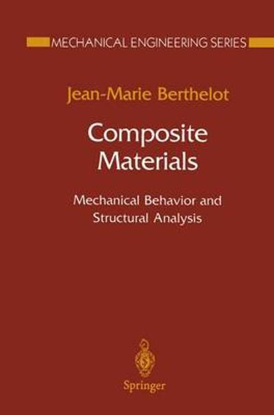 Composite Materials - Jean-Marie Berthelot