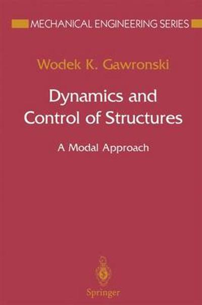 Dynamics and Control of Structures - W.K. Gawronski
