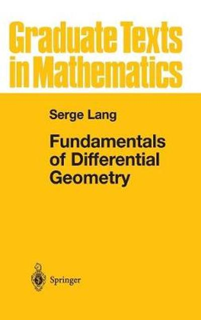 Fundamentals of Differential Geometry - Serge Lang