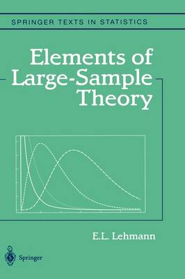 Elements of Large-Sample Theory - E. L. Lehmann