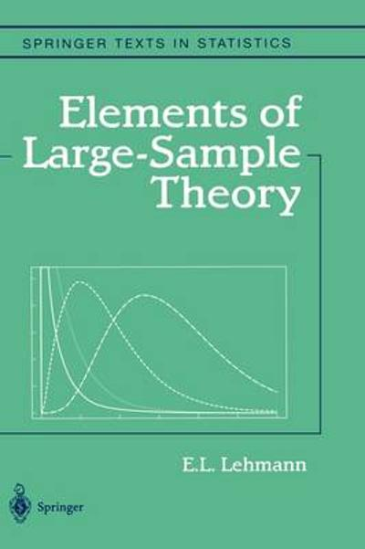 Elements of Large-Sample Theory - E.L. Lehmann