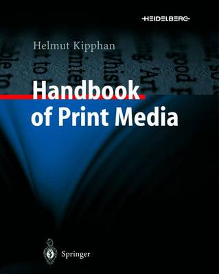 Handbook of Print Media - Helmut Kipphan