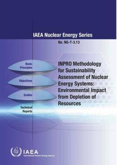 INPRO Methodology for Sustainability Assessment of Nuclear Energy Systems - International Atomic Energy Agency